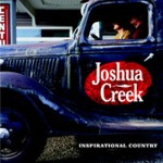 "Joshua Creek - ""Life's Like That"" - Self Titled Album"