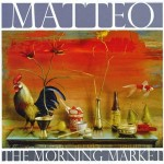 Matteo - The Morning Market
